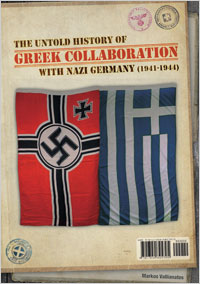 The untold history of Greek collaboration with Nazi Germany (1941-1944)